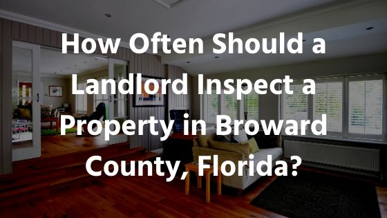 landlord inspection in broward county fl