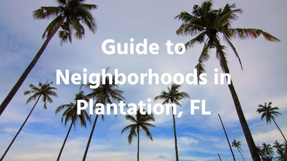 Neighborhoods in Plantation, FL